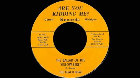 The Beach Bums - The Ballad of the Yellow Beret - YouTube