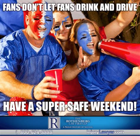 SuperBowl Drinking and Driving Meme - The Rothenberg Law