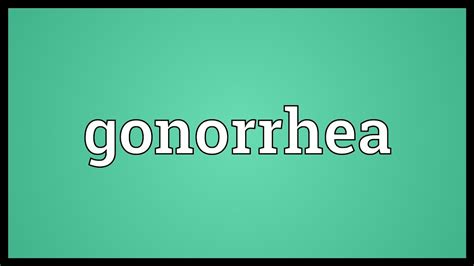 Gonorrhea Meaning - YouTube